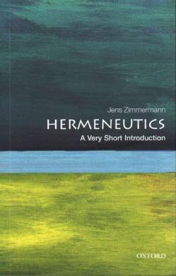 Hermeneutics: A Very Short Introduction (Paperback)