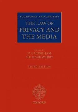 Tugendhat and Christie: The Law of Privacy and the Media (Hardcover)
