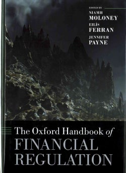 The Oxford Handbook of Financial Regulation (Hardcover)