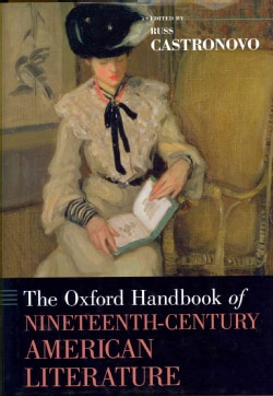 The Oxford Handbook of Nineteenth-Century American Literature (Hardcover)