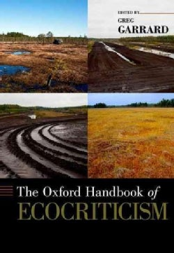 The Oxford Handbook of Ecocriticism (Hardcover)