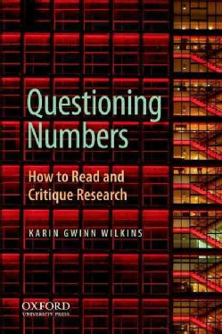 Questioning Numbers: How to Read and Critique Research (Paperback)