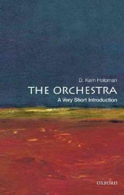 The Orchestra: A Very Short Introduction (Paperback)