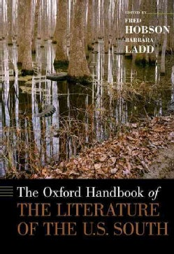 The Oxford Handbook of the Literature of the U.S. South (Hardcover)