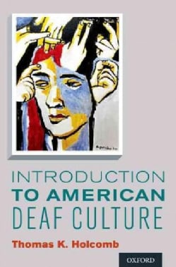 Introduction to American Deaf Culture (Paperback)