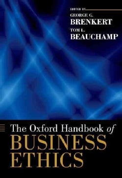 The Oxford Handbook of Business Ethics (Paperback)
