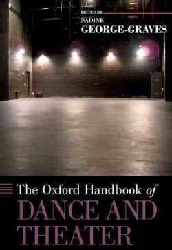 The Oxford Handbook of Dance and Theater (Hardcover)