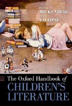 The Oxford Handbook of Children's Literature (Paperback)