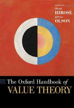 The Oxford Handbook of Value Theory (Hardcover)