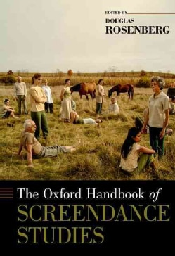 The Oxford Handbook of Screendance Studies (Hardcover)