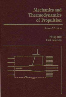 Mechanics and Thermodynamics of Propulsion (Hardcover)