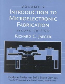 Introduction to Microelectronic Fabrication (Paperback)