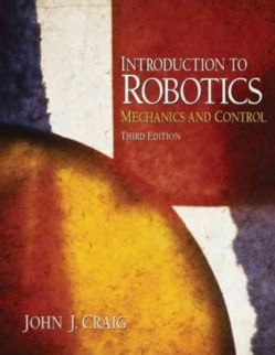 Introduction to Robotics: Mechanics and Control (Hardcover)
