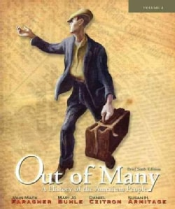 Out of Many a History of the American People (Paperback)