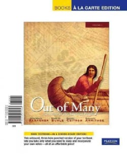 Out of Many: A History of the American People : Books a la Carte Edition (Other book format)