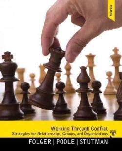 Working Through Conflict: Strategies for Relationships, Groups, and Orgainzations (Paperback)