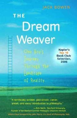 The Dream Weaver: One Boy's Journey Through the Landscape of Reality (Paperback)