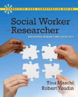 Social Worker As Researcher: Integrating Research With Advocacy (Paperback)