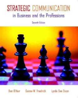 Strategic Communication in Business and the Professions (Paperback)