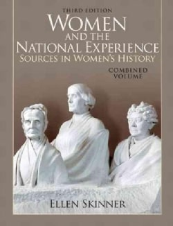 Women and the National Experience: Sources in American History (Paperback)