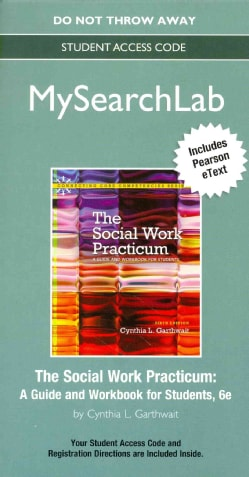 The Social Work Practicum: A Guide and Workbook for Students: Includes Pearson Etext (Other merchandise)