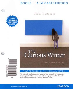 The Curious Writer (Loose-leaf)