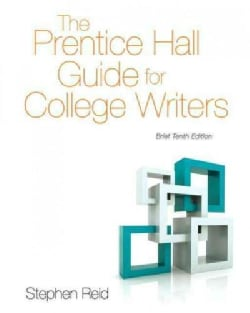 The Prentice Hall Guide for College Writers (Paperback)