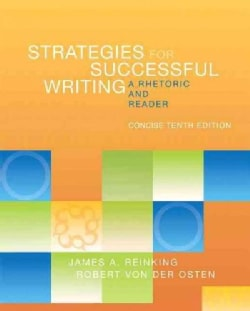 Strategies for Successful Writing: A Rhetoric and Reader (Paperback)