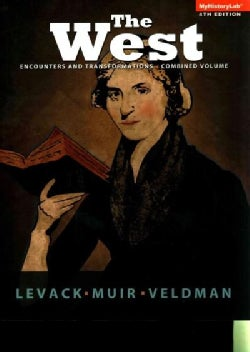 The West: Encounters and Transformations (Paperback)