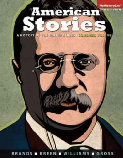 American Stories: A History of the United States (Paperback)