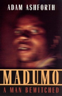 Madumo, A Man Bewitched (Paperback)