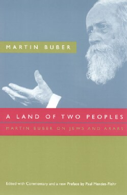 A Land Of Two Peoples: Martin Buber On Jews And Arabs (Paperback)