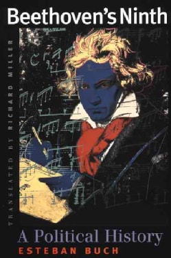 Beethoven's Ninth: A Political History (Paperback)