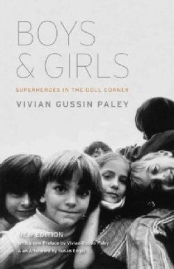 Boys and Girls: Superheroes in the Doll Corner (Paperback)