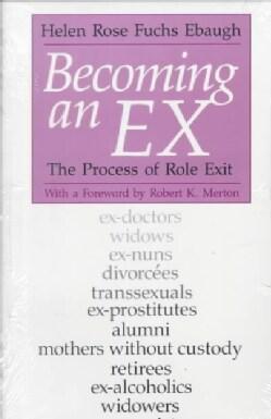 Becoming an Ex