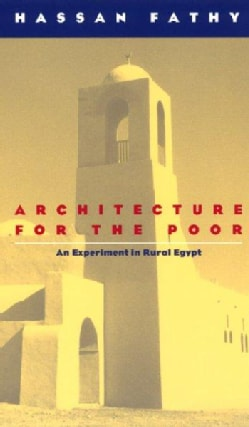 Architecture for the Poor: An Experiment in Rural Egypt (Paperback)