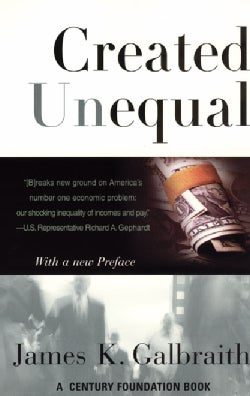 Created Unequal: The Crisis in American Pay (Paperback)