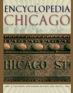 The Encyclopedia of Chicago (Hardcover)