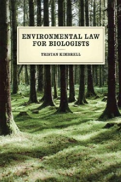 Environmental Law for Biologists (Paperback)