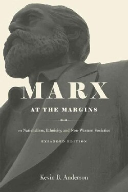 Marx at the Margins: On Nationalism, Ethnicity, and Non-Western Societies (Paperback)