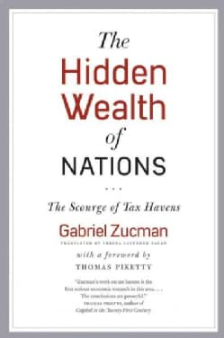 The Hidden Wealth of Nations: The Scourge of Tax Havens (Paperback)