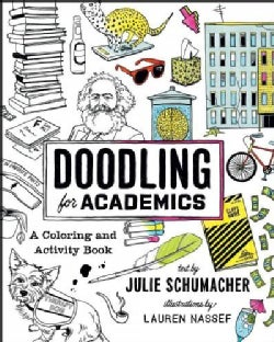 Doodling for Academics: A Coloring and Activity Book (Paperback)