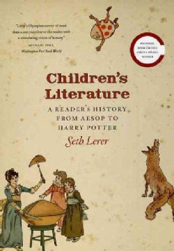 Children's Literature: A Reader's History from Aesop to Harry Potter (Paperback)