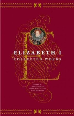 Elizabeth I: Collected Works (Paperback)