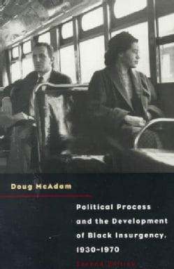 Political Process and the Development of Black Insugency 193-1970 (Paperback)