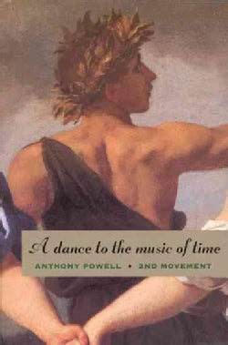 A Dance to the Music of Time: Second Movement (Paperback)