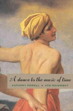 A Dance to the Music of Time: Fourth Movement (Paperback)