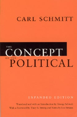 The Concept of the Political (Paperback)