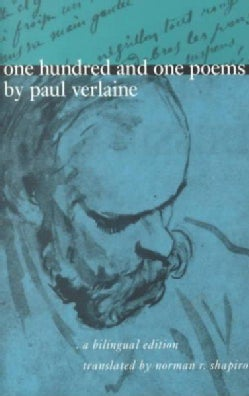 One Hundred and One Poems by Paul Verlaine (Paperback)
