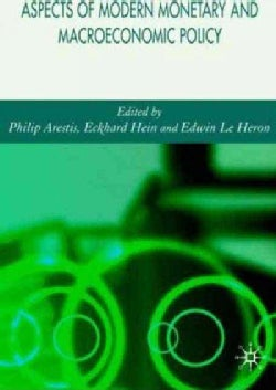 Aspects of Modern Monetary and Macroeconomic Policies (Hardcover)